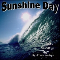 Frank Andres | Sunshine Day