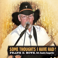 Frank D Howe | Some Thoughts I Have Had, Vol. 1