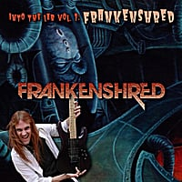 Frankenshred | Into the Lab, Vol. 1: Frankenshred
