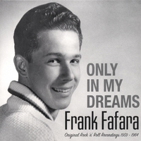 Frank Fafara | Only In My Dreams