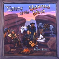 Frank Fara | Songs of the Untamed West