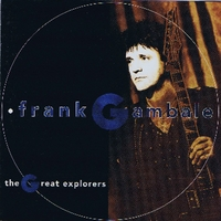 Frank Gambale | The Great Explorers