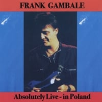 Frank Gambale | Absolutely Live - In Poland