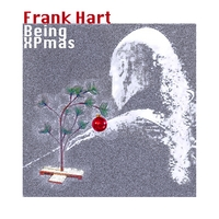 Frank Hart | Being Christmas