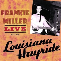 Frankie Miller | Live At The Louisiana Hayride