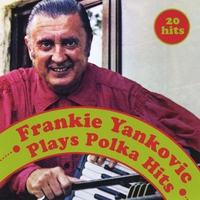 Frankie Yankovic | Plays Polka Hits