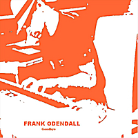 Frank Odendall | Goodbye