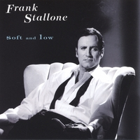 Frank Stallone | Soft And Low