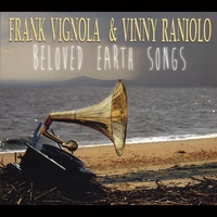 Frank Vignola & Vinny Raniolo | Beloved Earth Songs