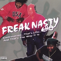freak Nasty | Controversee
