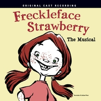 Freckleface Strawberry | Original Cast Album
