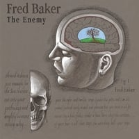 Fred Baker | The Enemy