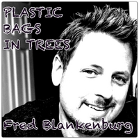 Fred Blankenburg | Plastic Bags in Trees