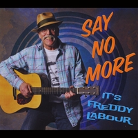 Say No More It's Freddy LaBour
