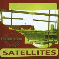 Freddy Loco And The Gordo's Ska Band | Satellites