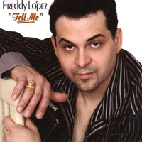 Freddy Lopez | Tell Me