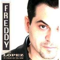 Freddy Lopez | If I Could See You Now