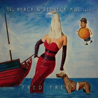 Fred Frees | The Black & Redneck Minstrels