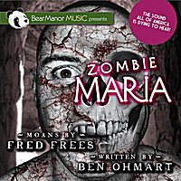 Fred Frees & Ben Ohmart | Zombie Maria
