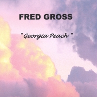 Fred Gross | Georgia Peach