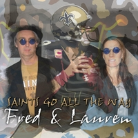 Fred & Lauren | Saints Go All the Way