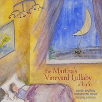 Fred Mollin | The Martha's Vineyard Lullaby Album