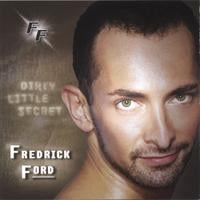 Fredrick Ford | Dirty Little Secret