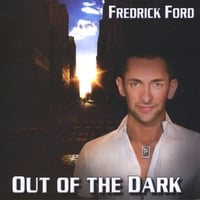 Fredrick Ford | Out of the Dark - Maxi-CD Single Remixes