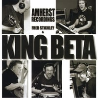 Fred Stickley & King Beta | Amherst Recordings
