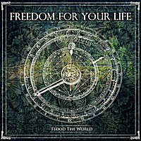 Freedom for Your Life | Flood the World - EP