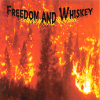 Freedom and Whiskey | Freedom and Whiskey