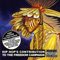 Various Artists | Free Leonard Peltier:  Hip Hop's Contribution to the Freedom Campaign