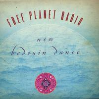 Free Planet Radio | New Bedouin Dance