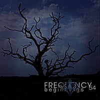 Frequency 54 | Beginnings
