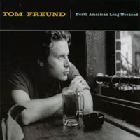 Tom Freund | North American Long Weekend