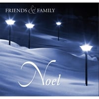 Friends & Family | Noel