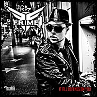 Frime | It all depends on you (feat. Freeway Rick Ross)