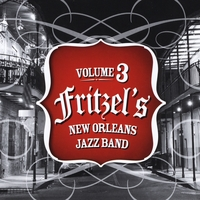 Fritzel's New Orleans Jazz Band | Volume 3