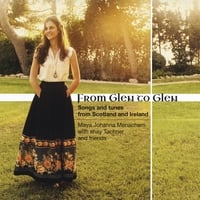 Maya Johanna Menachem and Shay Tochner | From Glen to Glen