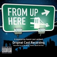 Various Artists | From Up Here: Original Cast Recording