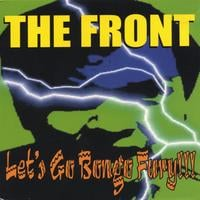 The Front | Let's Go Bongo Fury