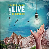 Fr Rob Galea | Reach Out (Live in Concert)