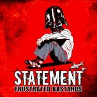 Frustrated Bastards | Statement