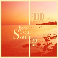 Fudjo | Keep Your Soul