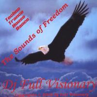 Dj Full Visionary | The Sounds Of Freedom