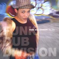 Funk Dub Division | the Hits
