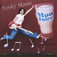 FUNKY MAMA: Moo Juice