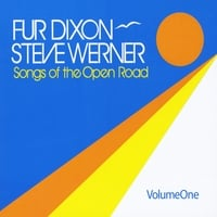Fur Dixon & Steve Werner | Songs of the Open Road, Vol. One