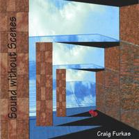 Craig Furkas | Sound Without Scenes