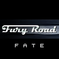 Fury Road | Fate